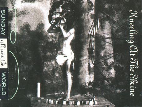 SAOTW - Kneeling at the Shrine (1991)