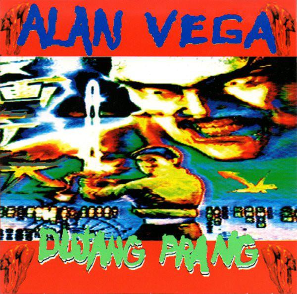 Alan Vega, Dujang Prang, 1995