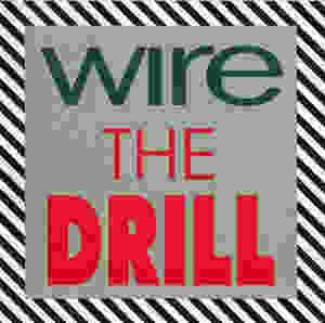 wire, the drill, 1991