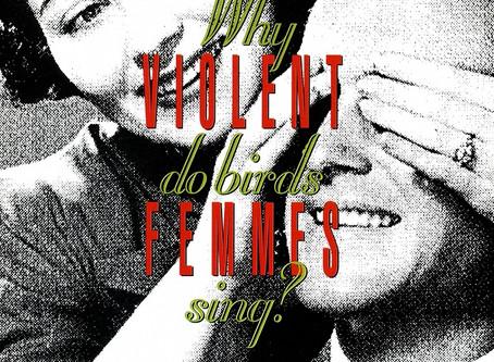 Violent Femmes - Why do Birds Sing? (1991)