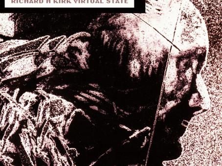Richard H. Kirk – Virtual State (1994)
