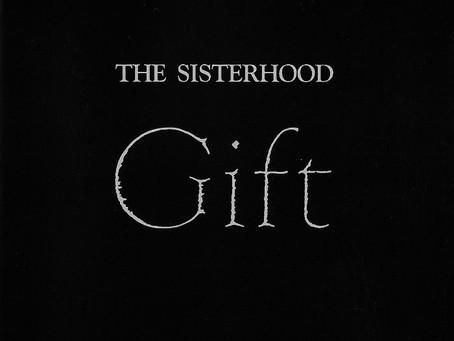 the Sisterhood - Gift (1986)