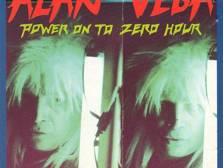 Alan Vega - Power on to Zero Hour (1991)