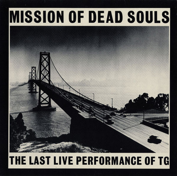 throbbing gristle, mission of dead souls, 1981