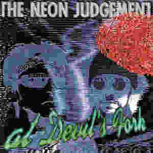 the Neon Judgement, At Devil's Fork, 1995