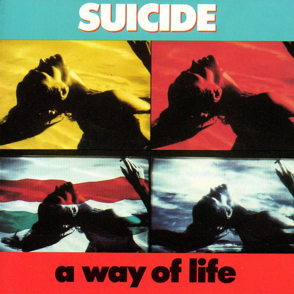 Suicide, A Way of Life, 1988