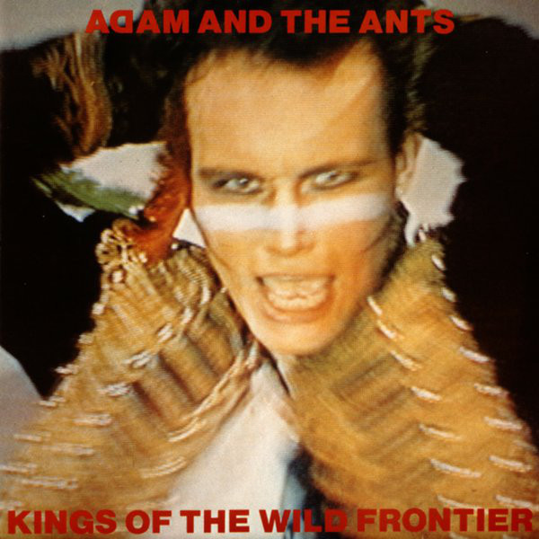 adam and the ants, kings of the wild frontier, 1980