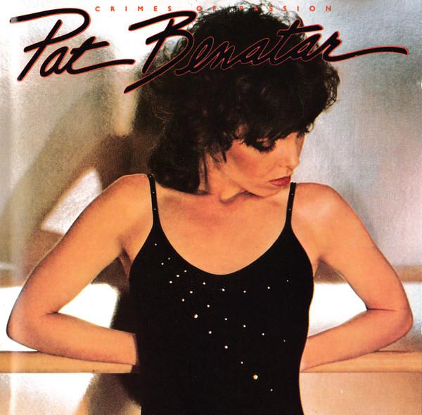 pat benatar, crimes of passion, 1980