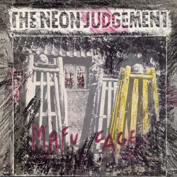 the Neon Judgement, Mafu Cage, 1986