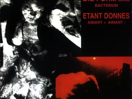 D.F. Sadist School & Étant Donnés - Bacterium/… (1992)