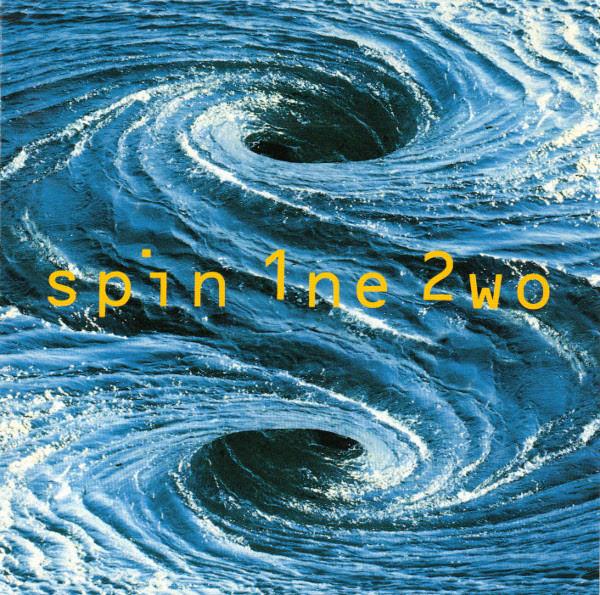 spin 1ne 2wo, 1993