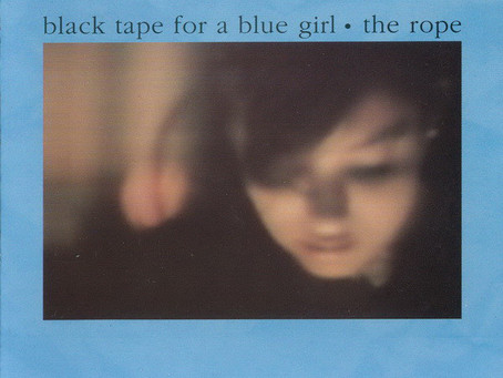 black tape for a blue girl - the Rope (1986)