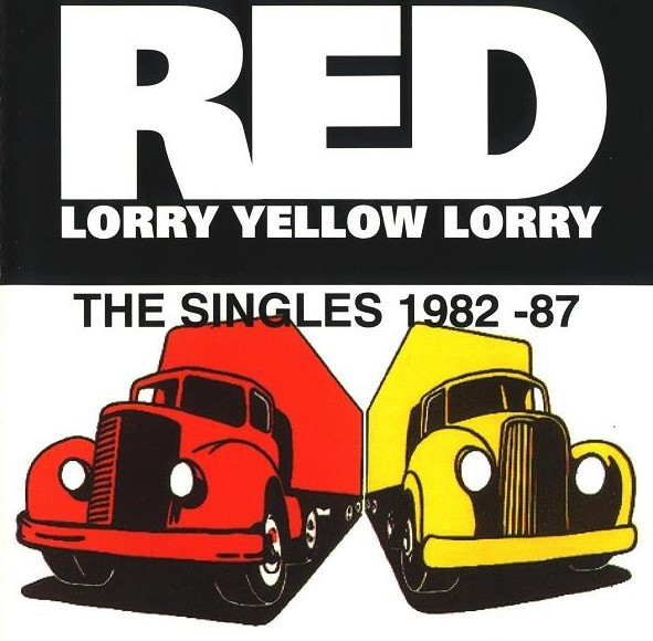 red lorry yellow lorry, the singles 1982-87, 1994