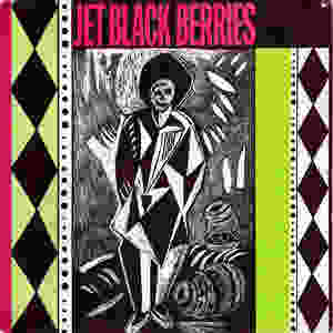 the Jet Black Berries, Desperate Fires, 1986