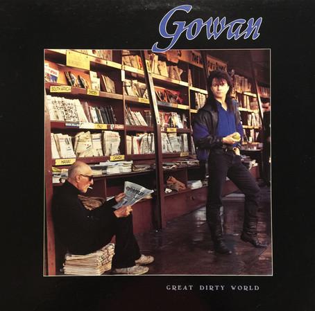 Gowan - Great Dirty World (1987)