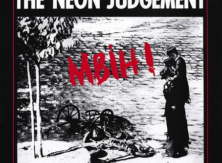 the Neon Judgement - MBIH! (1985)