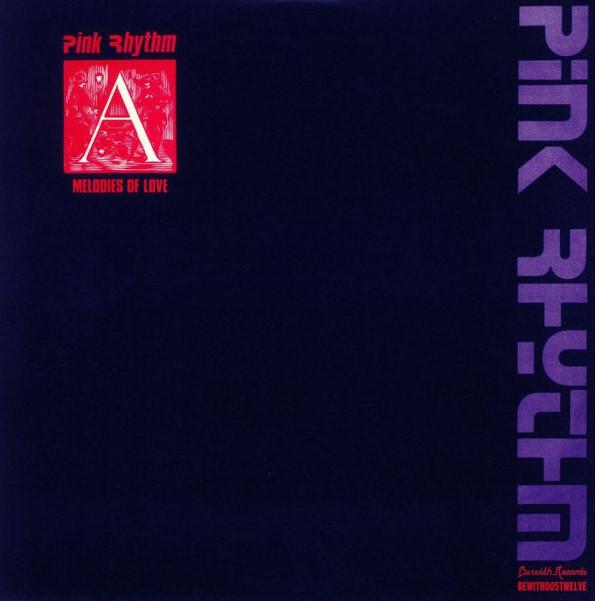 Pink Rhythm, Melodies of Love, 12'', 1985
