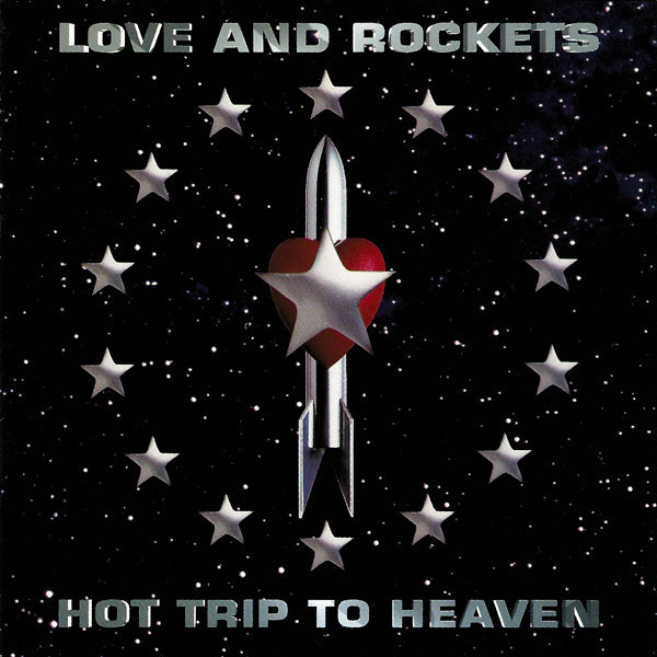 love and rockets, hot trip to heaven, 1994