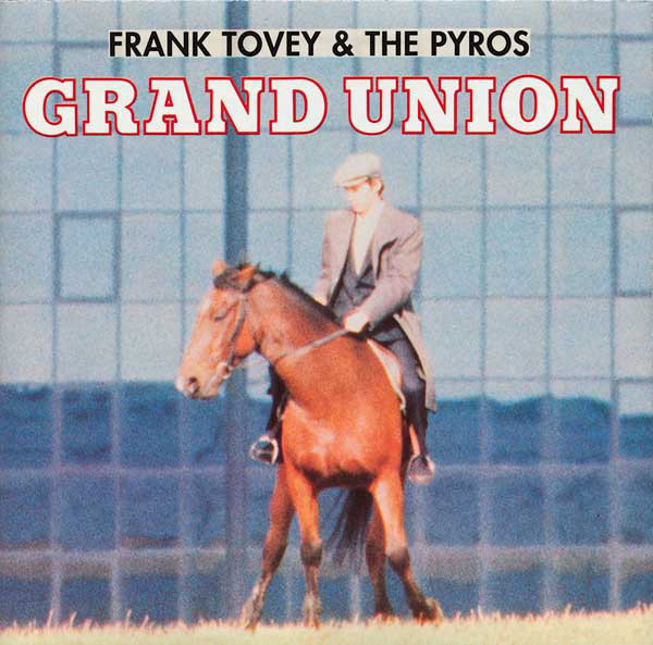 frank tovey and the pyros, grand union, 1991