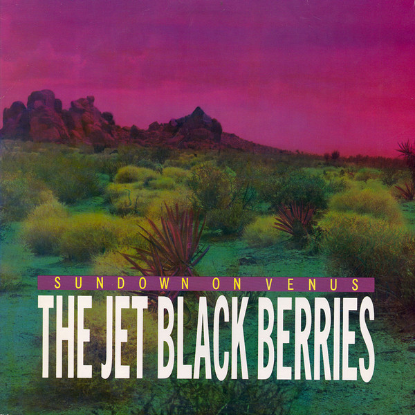 the Jet Black Berries, Sundown on Venus, 1984