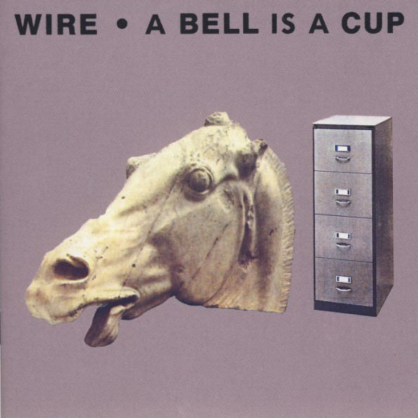 wire, a bell is a cup, 1988