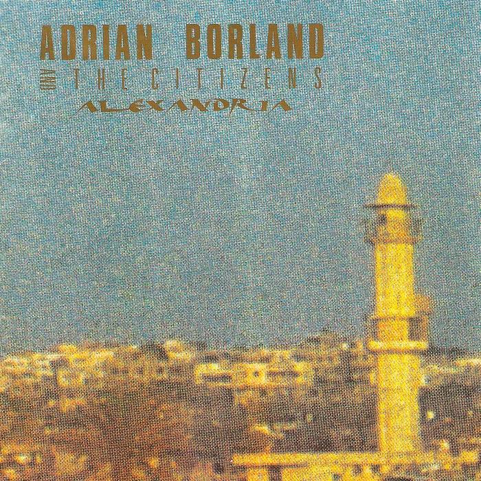 Adrian Borland & the Citizens, Alexandria, 1989