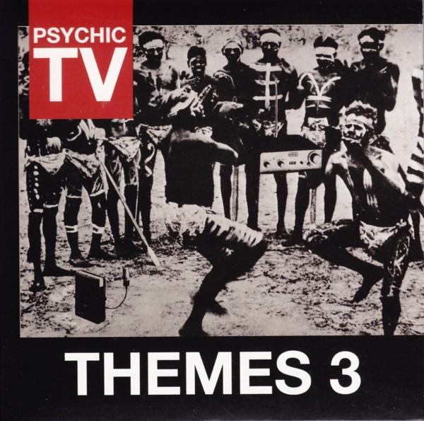 Psychic TV, Themes 3, 1986