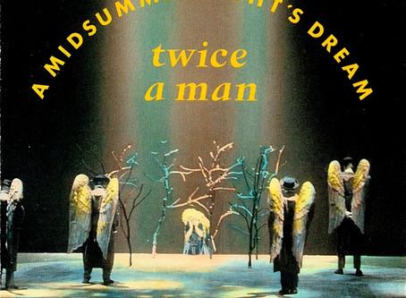 Twice A Man - a Midsummernight's Dream (1990)