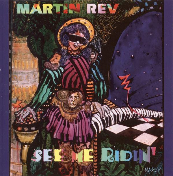 Martin Rev, See Me Ridin, 1996