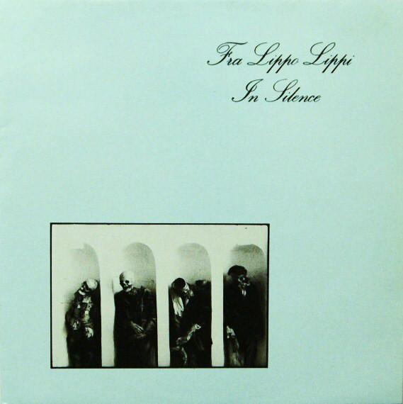fra lippo lippi, in silence, 1981