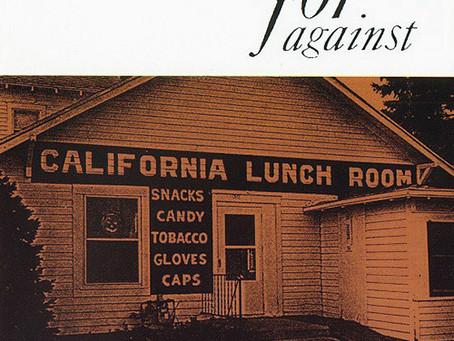For Against - Mason's California Lunchroom (1995)