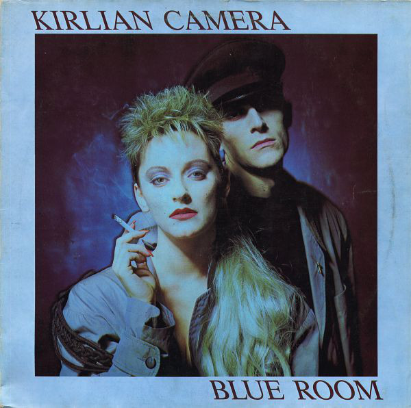 Kirlian Camera, Blue Room, 12'', 1985