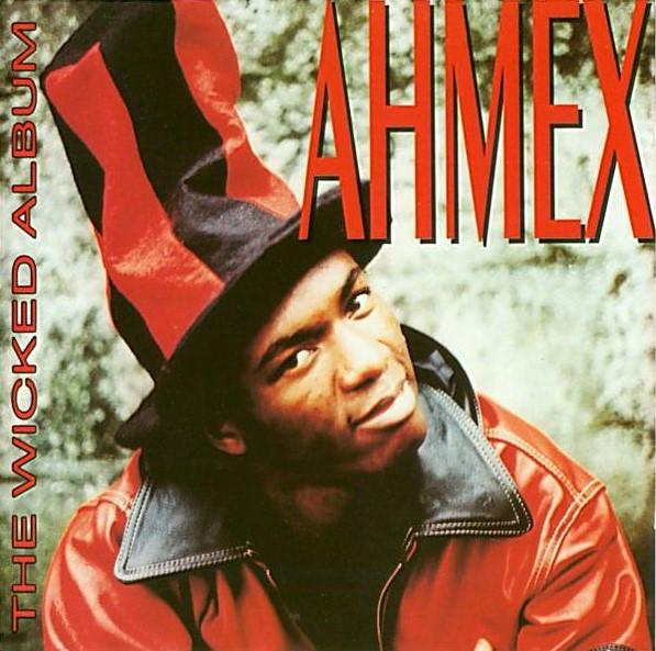 Ahmex, the Wicked Album, 1994