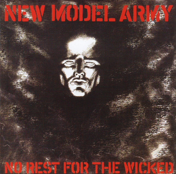 new model army, no rest for the wicked, 1985