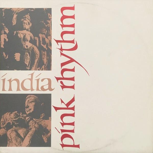 Pink Rhythm, India, 12'', 1985