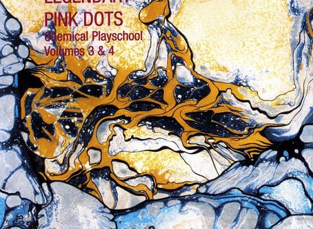 Legendary Pink Dots - Chemical Playschool III/IV (1983)