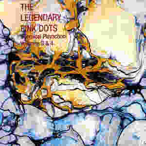 Legendary Pink Dots, Chemical Playschool, III, IV, 1983