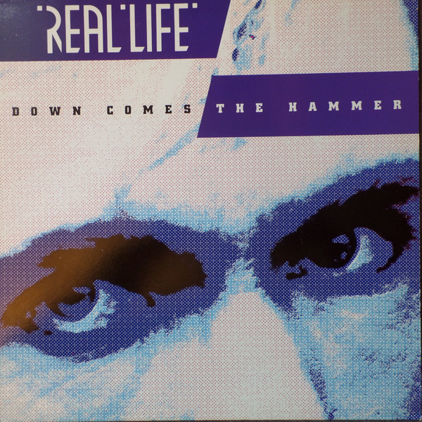 real life, down comes the hammer, 1986