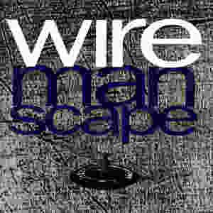 wire, manscape, 1990