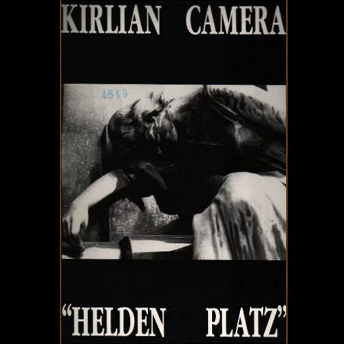 Kirlian Camera, Helden Platz, 7'', 1987