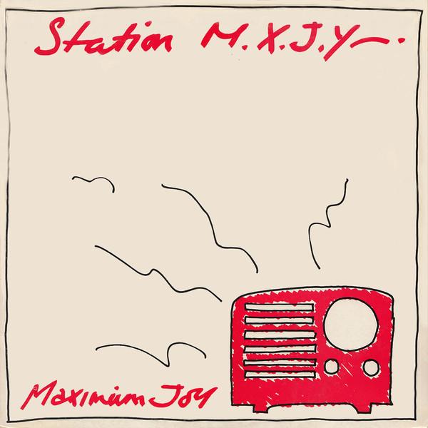 maximum joy, station m.x.j.y., 1982
