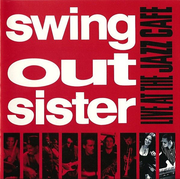 Swing Out Sister, Live at The Jazz Cafe, 1993