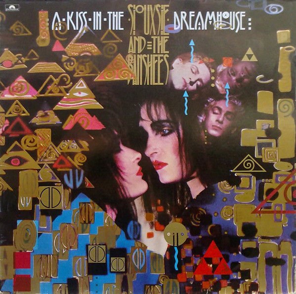 siouxsie and the banshees, a kiss in the dreamhouse, 1982