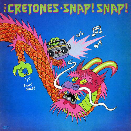 the Cretones, Snap! Snap!, 1981