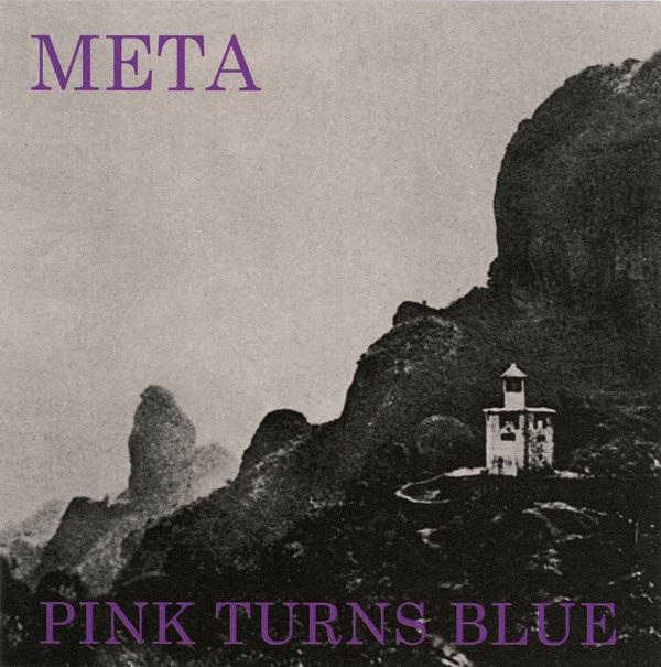 Pink Turns Blue, Meta, 1988