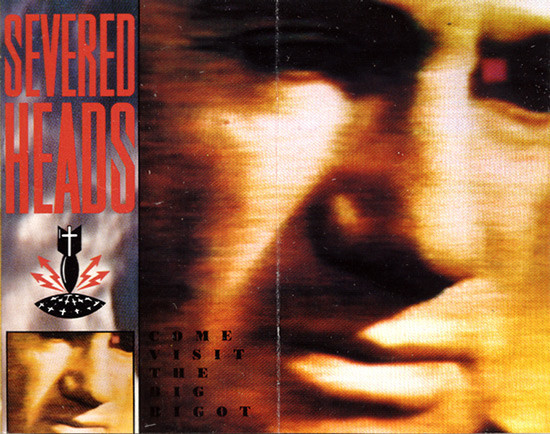 Severed Heads, the Big Bigot, 1986