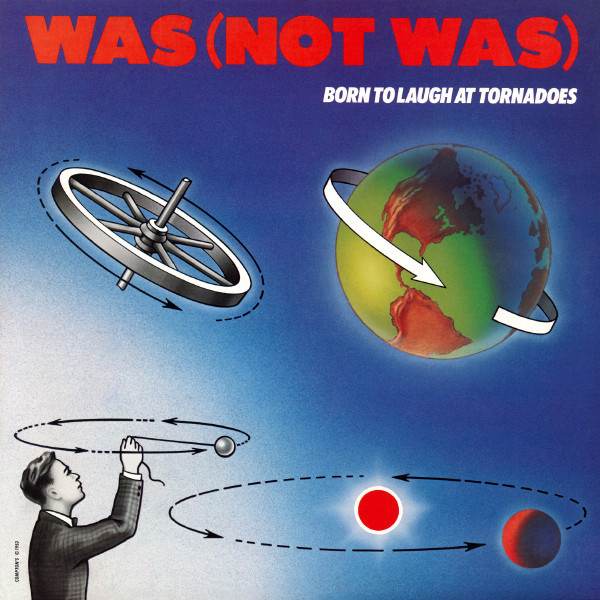 was not was, born to laugh at tornadoes, 1983