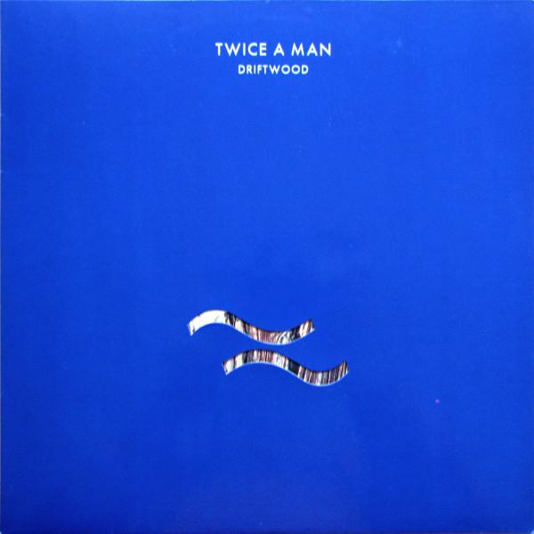 Twice A Man, Driftwood, 1988
