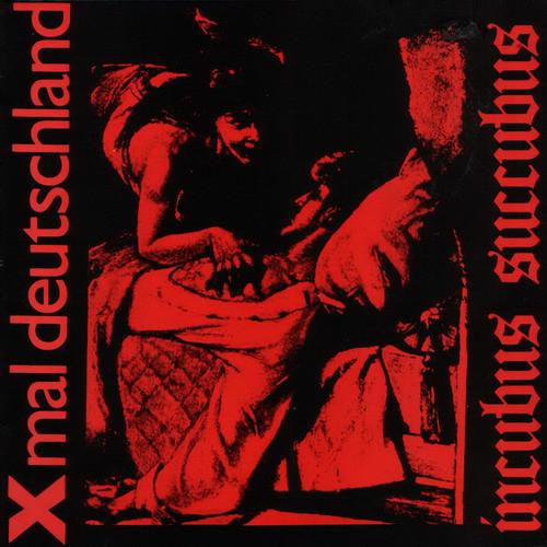Xmal Deutschland, Incubus Succubus 12'', 1982