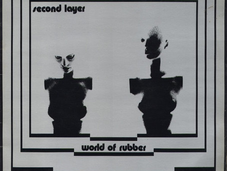 Second Layer - World of Rubber (1981)